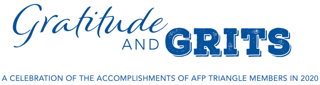 Gratitude and Grits: A Celebration of the Accomplishments of AFP Triangle Members in 2020